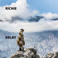 Richie - Delay (Explicit)