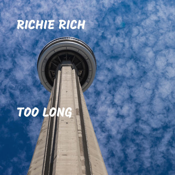 Richie Rich - Too Long (Explicit)