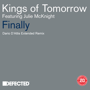 Kings of Tomorrow - Finally (feat. Julie McKnight) (Dario D'Attis Extended Remix)