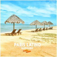 Bandolero - Paris Latino (MD Dj Remix)