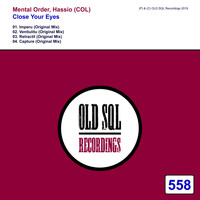 Mental Order, Hassio (COL) - Close Your Eyes