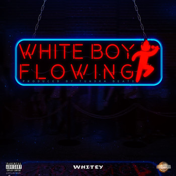 Whitey - White Boy Flowing (Explicit)