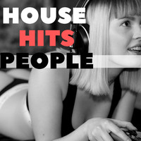 Various Artists - HOUSE HITS PEOPLE