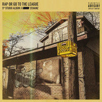 2 Chainz - Rap Or Go To The League (Explicit)