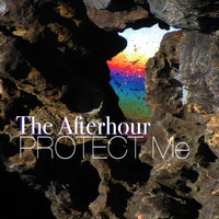 The Afterhour - Protect Me