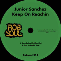 Junior Sanchez - Keep on Reachin