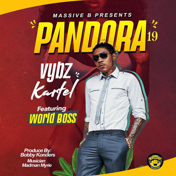 Vybz Kartel - Massive B Presents: Pandora 19 (Explicit)