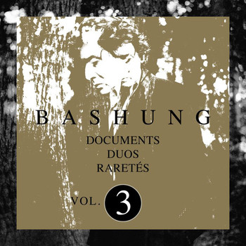 Alain Bashung - Documents / Duos / Raretés Vol.3
