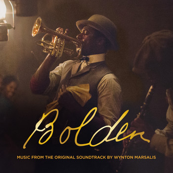Wynton Marsalis - Bolden (Original Soundtrack) (Explicit)