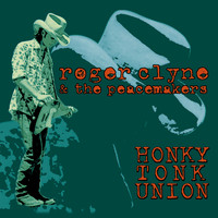 Roger Clyne & The Peacemakers - Honky Tonk Union (Remastered) (Explicit)