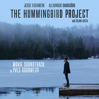 Yves Gourmeur - The Hummingbird Project (Original Motion Picture Soundtrack)
