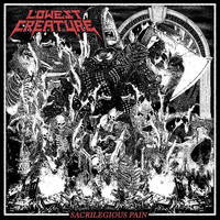 Lowest Creature - Grave Digging