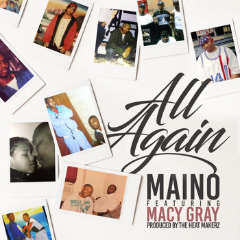 Maino - All Again (feat. Macy Gray) (Explicit)