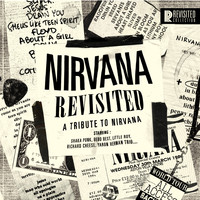 Various Artists / - Nirvana Revisited (A Tribute to Nirvana)