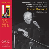 Enrico Mainardi / Carlo Zecchi - Beethoven, Schubert & Brahms: Works for Cello & Piano (Live)