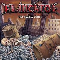 Eradicator - The Atomic Blast