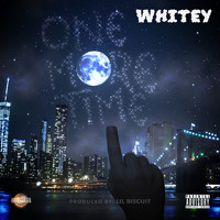Whitey - One More Time (Explicit)