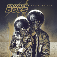 Farmer Boys - Born Again