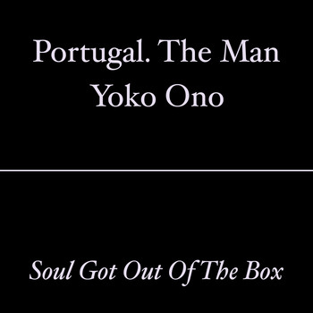 Yoko Ono - Soul Got out of the Box