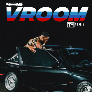 Yxng Bane - Vroom (T. Matthias Remix [Explicit])