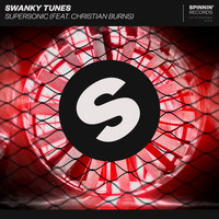 Swanky Tunes - Supersonic (feat. Christian Burns)