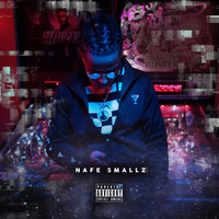 Nafe Smallz - Wouldn't Believe It (Explicit)