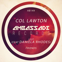 Col Lawton - Lily / Friends