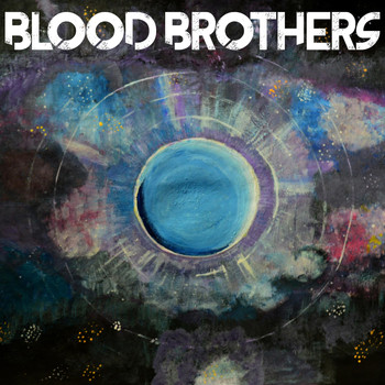 Blood Brothers - Into the Blue