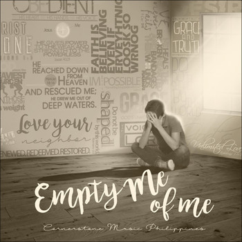 Cornerstone Music Philippines - Empty Me of Me