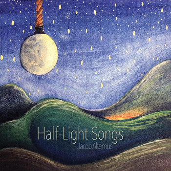 Jacob Altemus - Half-Light Songs
