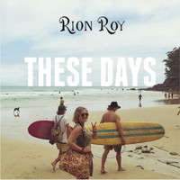 Rion Roy - These Days