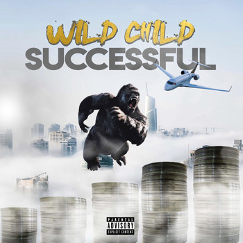 Wild Child - Successful (Explicit)