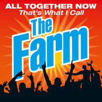 The Farm - All Together Now That's What I Call the Farm (Live)