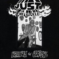Kranium - Just The Style (feat. Alkaline) (Explicit)