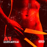 a1 - Distraction (Explicit)