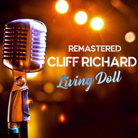 Cliff Richard - Living Doll (Remastered)