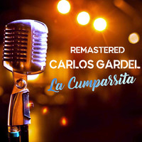 Carlos Gardel - La Cumparsita (Remastered)