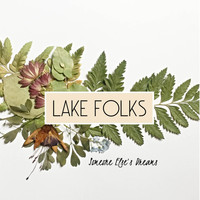 Lake Folks - Someone Else's Dreams