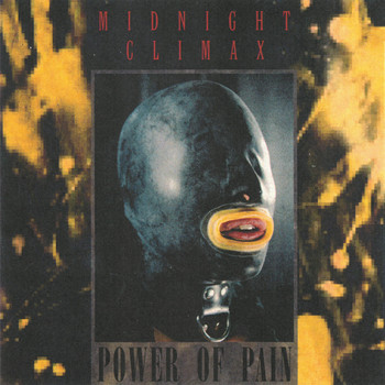 MIDNIGHT CLIMAX - Power of Pain