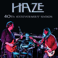 Haze - 40th anniversary shows (Live)