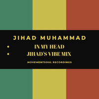 Jihad Muhammad - In My Head EP