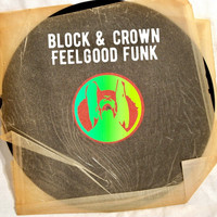 Block & Crown - Feelgood Funk