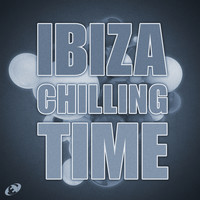 Various Artists - Ibiza Chilling Time, Vol.5