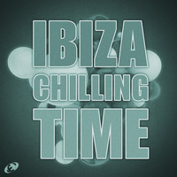 Various Artists - Ibiza Chilling Time, Vol.6