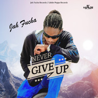 Jah Fucha - Never Give Up