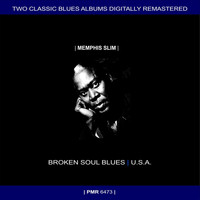 Memphis Slim - Two Originals: Broken Soul Blues & U.S.A.