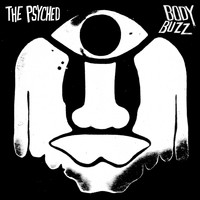 The Psyched - Body Buzz