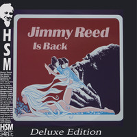 Jimmy Reed - Jimmy Reed is Back (Deluxe Edition)