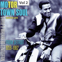 Marvin Gaye - Milestones of Rhythm & Blues: Motor Town Soul, Vol. 2