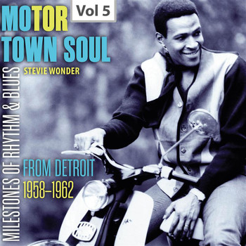 Stevie Wonder - Milestones of Rhythm & Blues: Motor Town Soul, Vol. 5